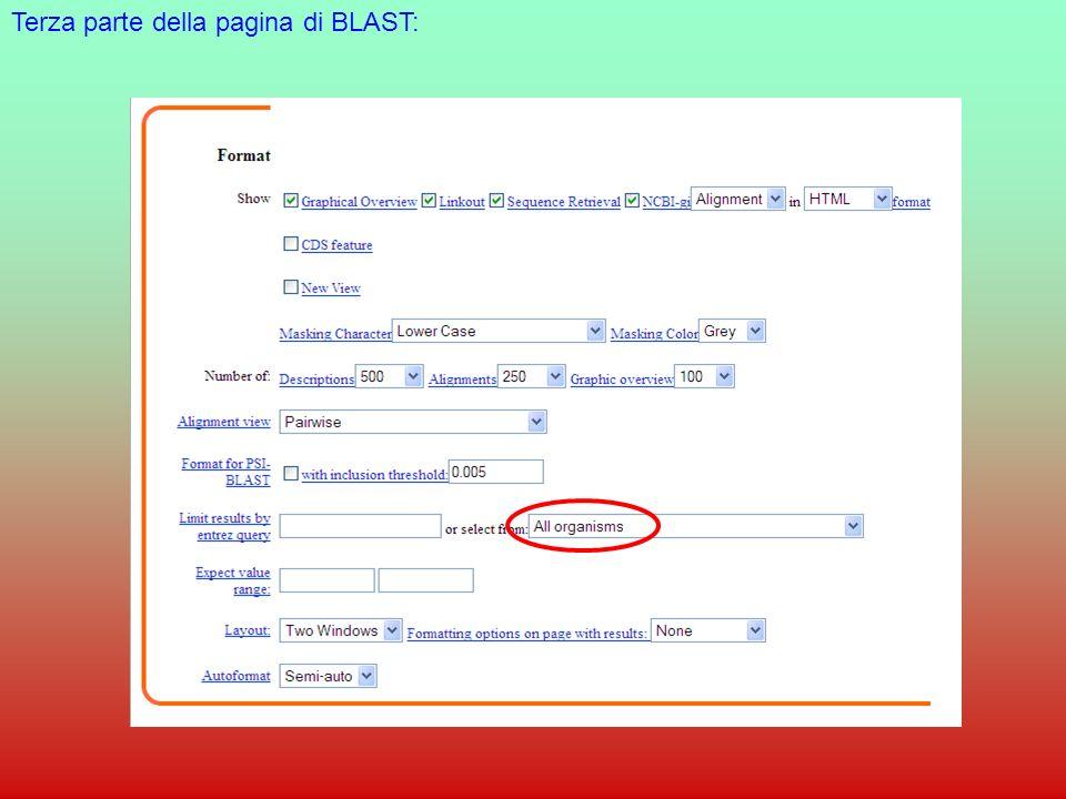 FASTA: http://www.ebi.ac.uk/fasta33/ Vari database Sequenza in formato FASTA Ktup: lunghezza delle parole Align: numero di allineamenti finali Open e residue: Penalità per i gap