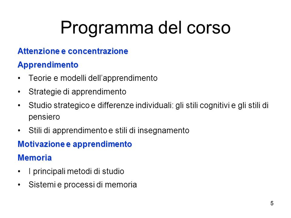 85 La memoria 1.Metodi di studio 1. I processi di memoria a.