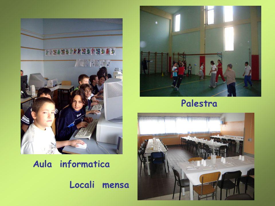 Locali mensa Aula informatica Palestra
