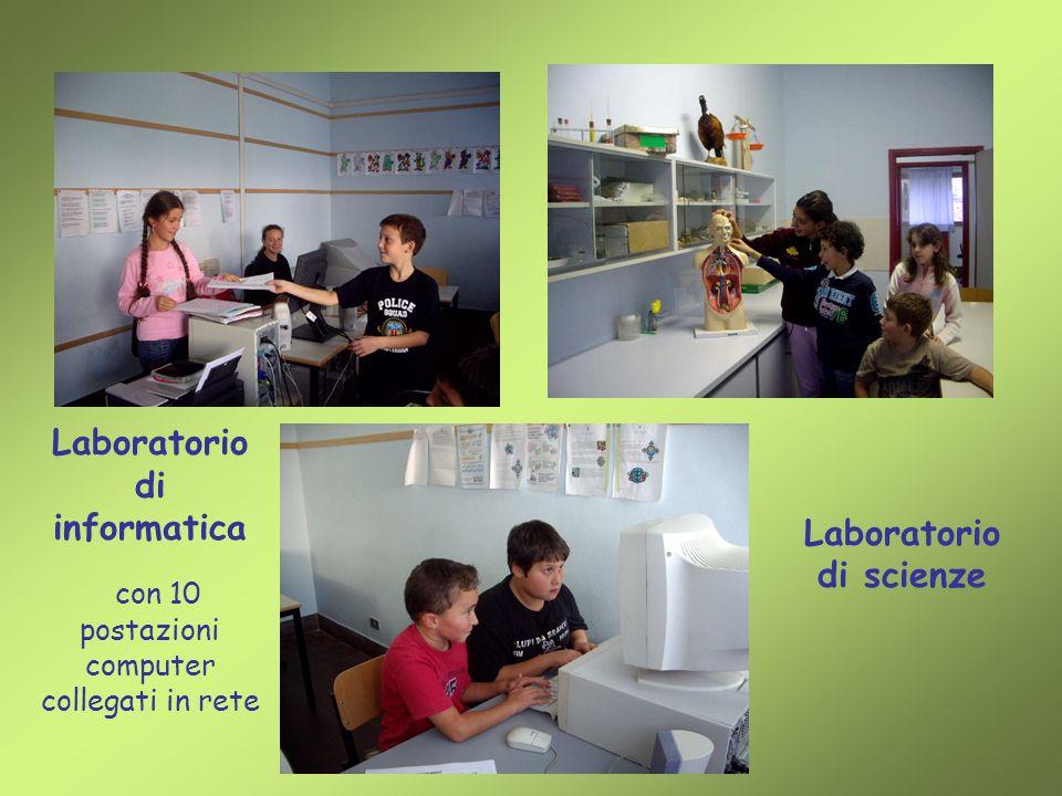 Laboratorio di informatica con 10 postazioni computer collegati in rete Laboratorio di scienze