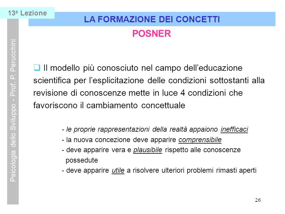 26 LA FORMAZIONE DEI CONCETTI Psicologia dello Sviluppo - Prof.
