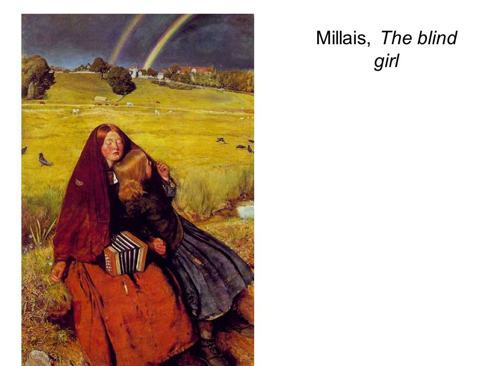 Millais, The blind girl