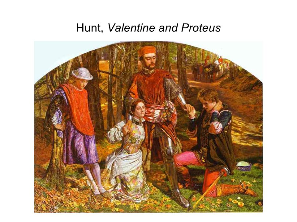Hunt, Valentine and Proteus