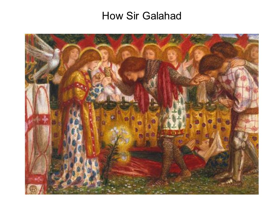 How Sir Galahad