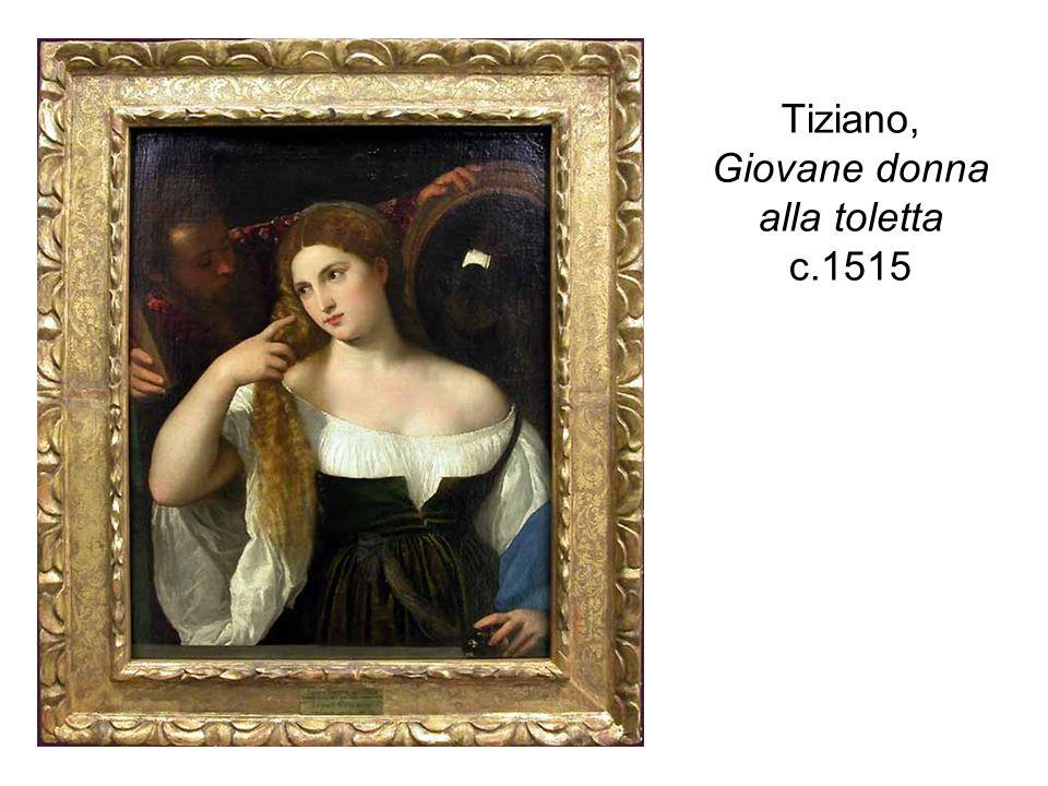 Tiziano, Giovane donna alla toletta c.1515