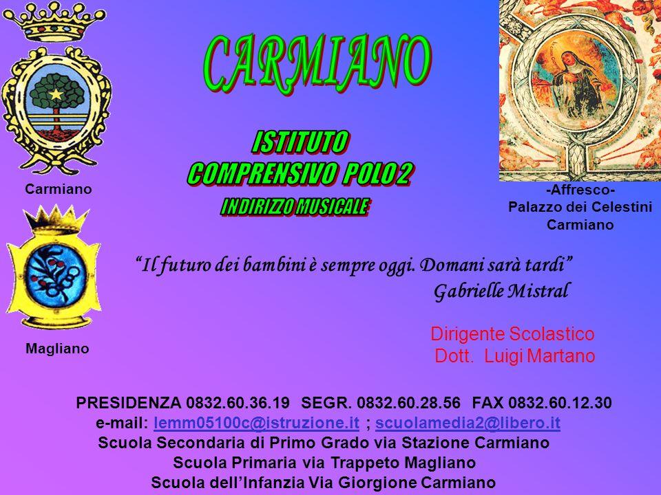 Dirigente Scolastico Dott. Luigi Martano PRESIDENZA 0832.60.36.19 SEGR. 0832.60.28.56 FAX 0832.60.12.30 e-mail: lemm05100c@istruzione.it ; scuolamedia