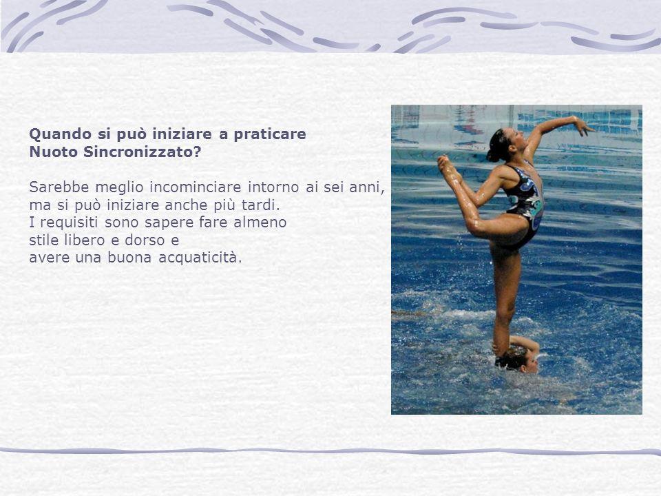 Quando si può iniziare a praticare Nuoto Sincronizzato? Sarebbe meglio incominciare intorno ai sei anni, ma si può iniziare anche più tardi. I requisi