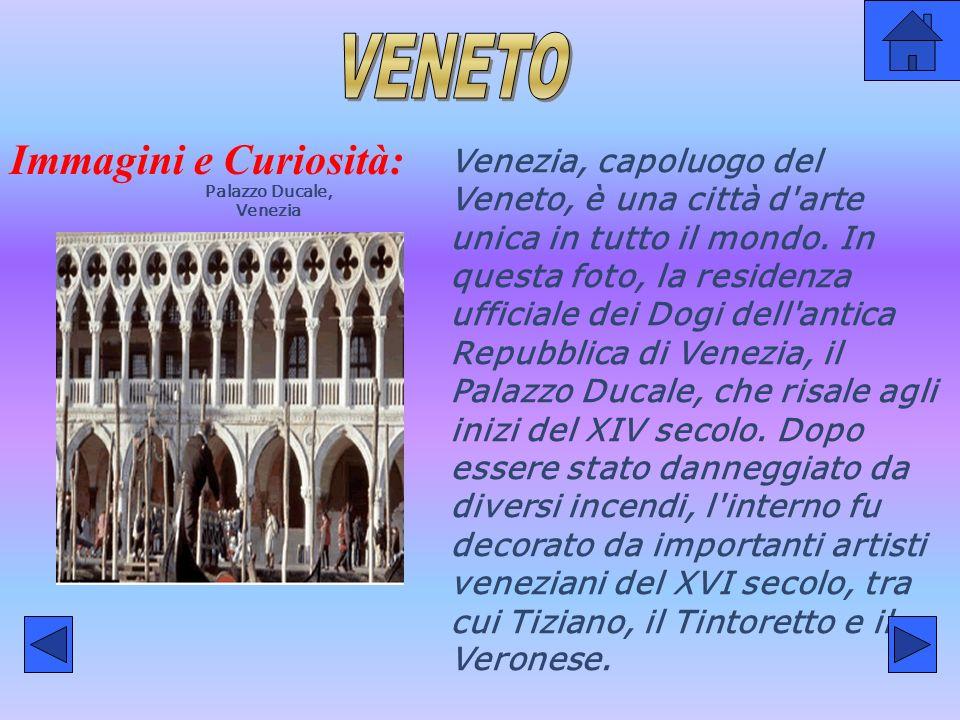 Immagini e Curiosità: Palazzo Ducale, Venezia Venezia, capoluogo del Veneto, è una città d arte unica in tutto il mondo.