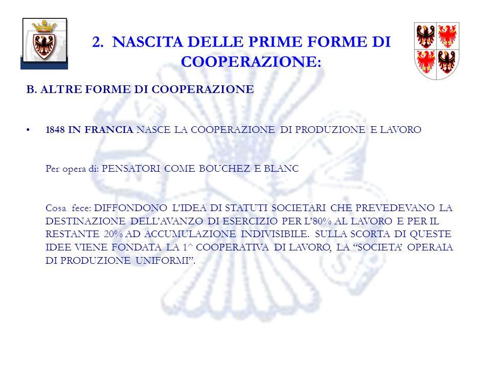 8 2. NASCITA DELLE PRIME FORME DI COOPERAZIONE: B.