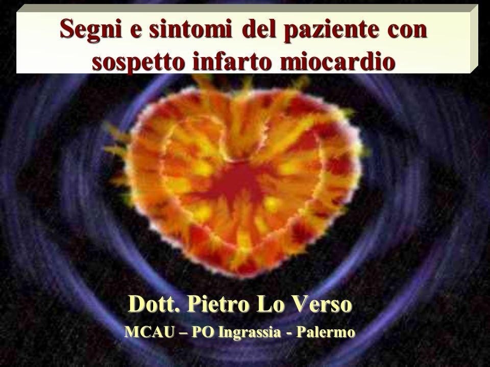 Segni e sintomi del paziente con sospetto infarto miocardio Dott.