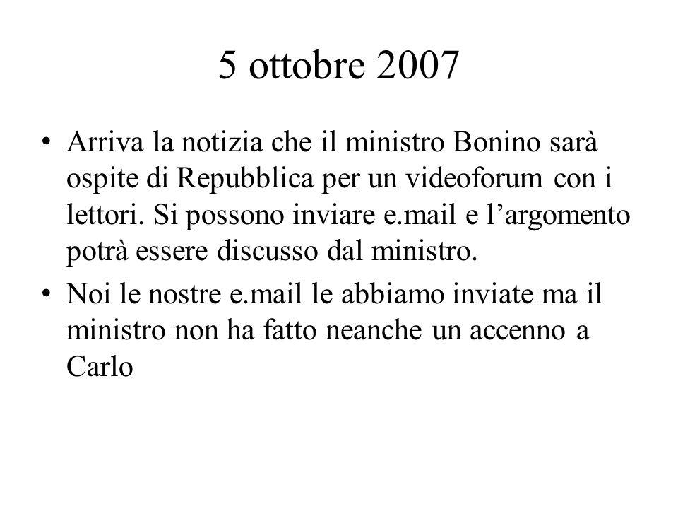 5 ottobre 2007 Arriva la notizia che il ministro Bonino sarà ospite di Repubblica per un videoforum con i lettori.