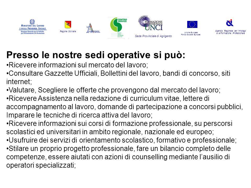 Regione Siciliana Agenzia Regionale per lImpiego e la Formazione Professionale Sede Provinciale di Agrigento Unione Europea Fondo Sociale Europeo Pres