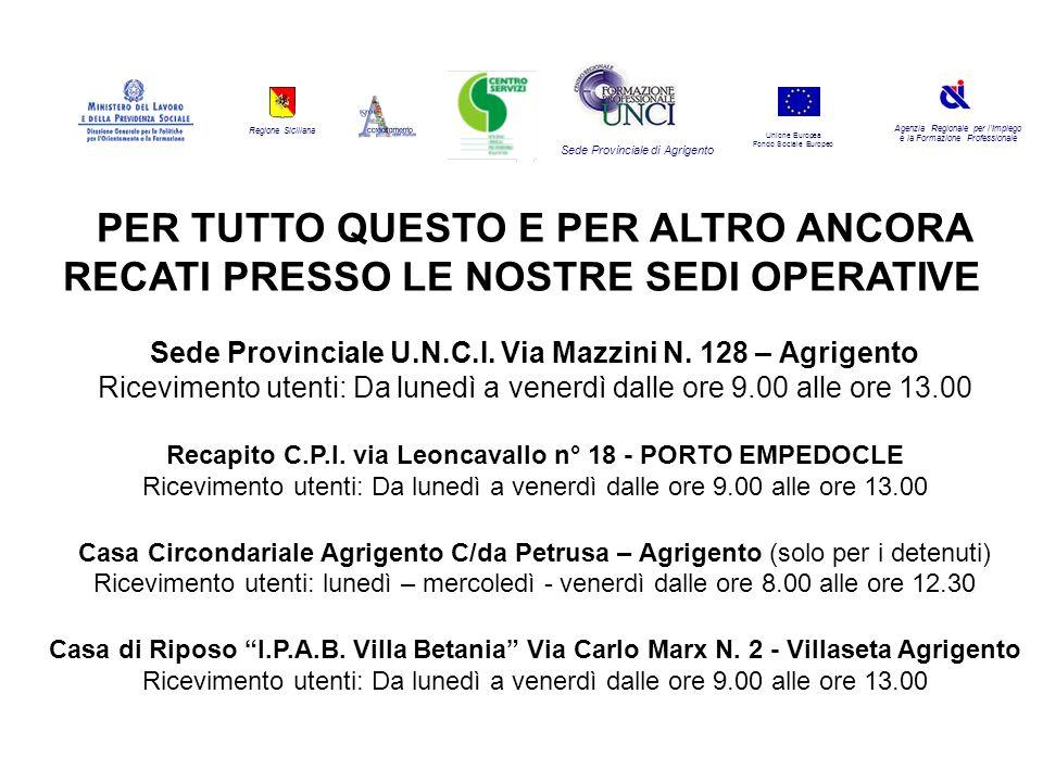 Regione Siciliana Agenzia Regionale per lImpiego e la Formazione Professionale Sede Provinciale di Agrigento Unione Europea Fondo Sociale Europeo PER