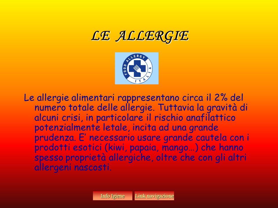LE ALLERGIE Le allergie alimentari rappresentano circa il 2% del numero totale delle allergie.