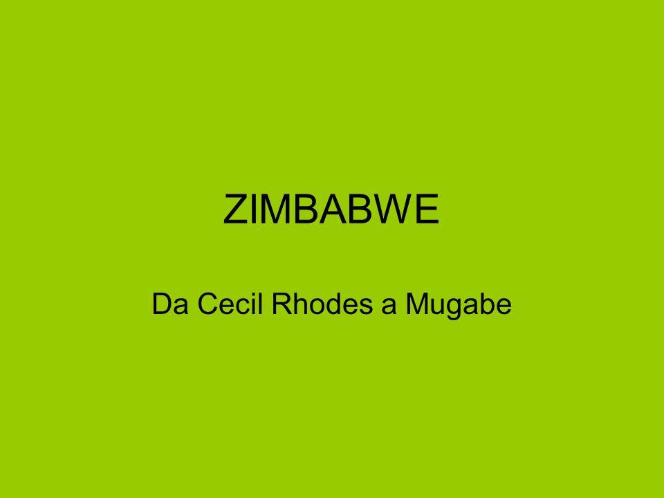 ZIMBABWE Da Cecil Rhodes a Mugabe