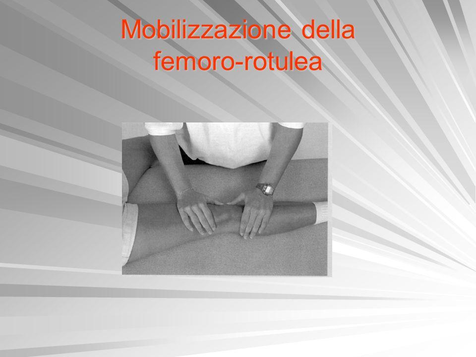 Mobilizzazione della femoro-rotulea