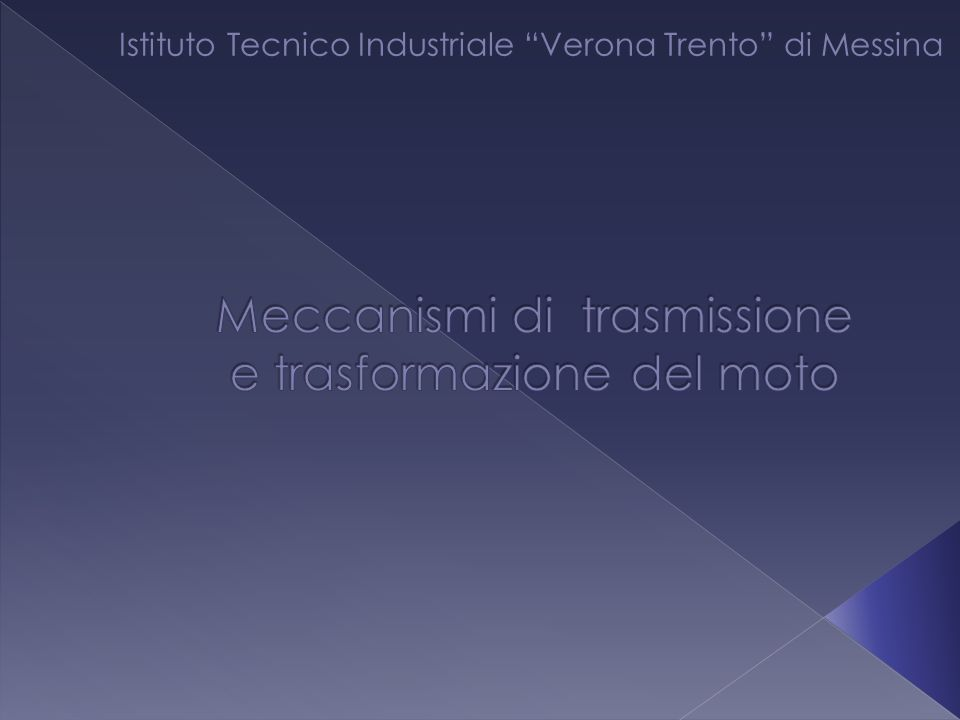 Istituto Tecnico Industriale Verona Trento di Messina