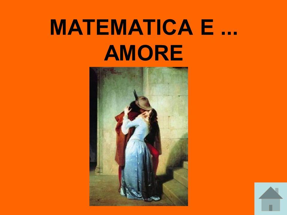 MATEMATICA E... AMORE