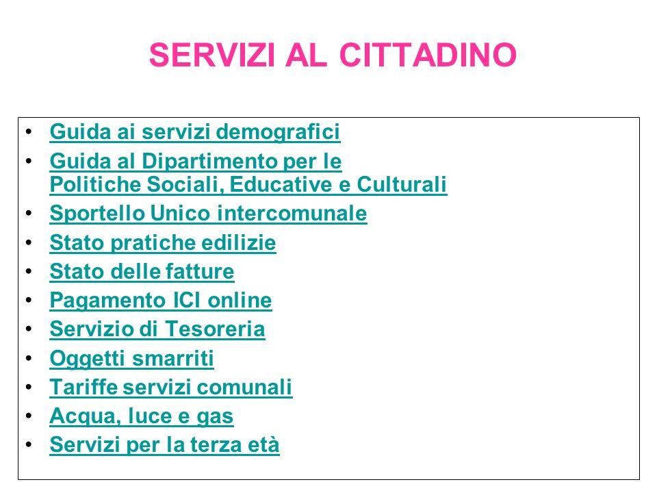 SERVIZI AL CITTADINO Guida ai servizi demografici Guida al Dipartimento per le Politiche Sociali, Educative e CulturaliGuida al Dipartimento per le Po