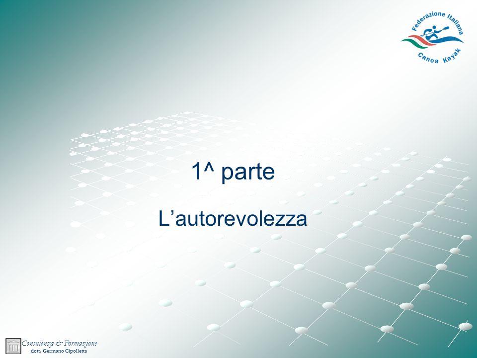 Consulenza & Formazione dott. Germano Cipolletta 1^ parte Lautorevolezza