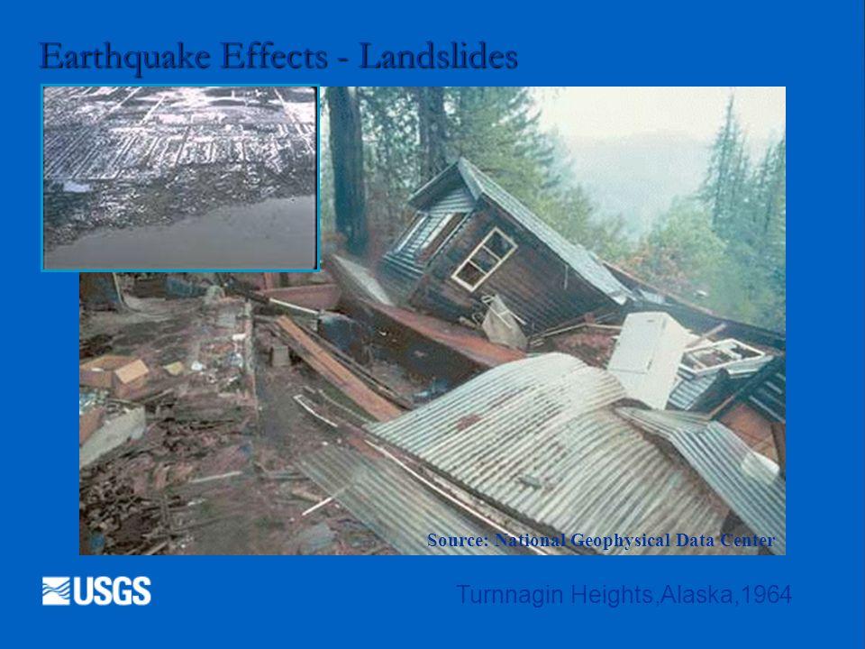 Earthquake Effects - Landslides Turnnagin Heights,Alaska,1964 Source: National Geophysical Data Center