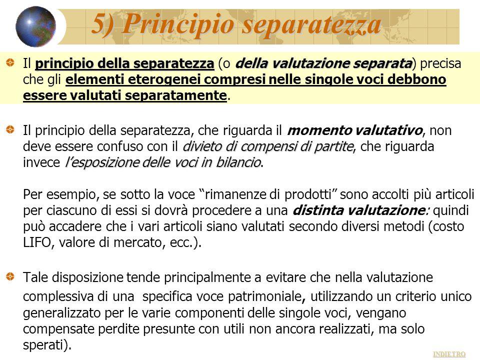 5) Principio separatezza principio della separatezzadella valutazione separata Il principio della separatezza (o della valutazione separata) precisa c