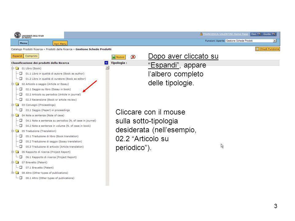 3 Dopo aver cliccato su Espandi, appare lalbero completo delle tipologie.