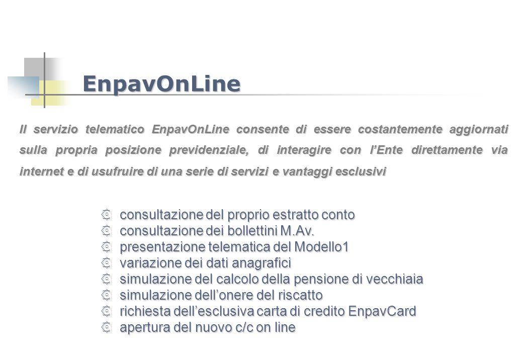 Il servizio telematico EnpavOnLine consente di essere costantemente aggiornati sulla propria posizione previdenziale, di interagire con lEnte direttam
