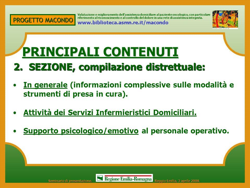 PROGETTO MACONDO PRINCIPALI CONTENUTI 2.SEZIONE, compilazione distrettuale: Valutazione e miglioramento dell'assistenza domiciliare al paziente oncolo