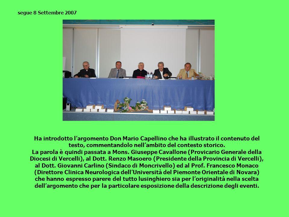 Ha introdotto largomento Don Mario Capellino che ha illustrato il contenuto del testo, commentandolo nellambito del contesto storico. La parola è quin