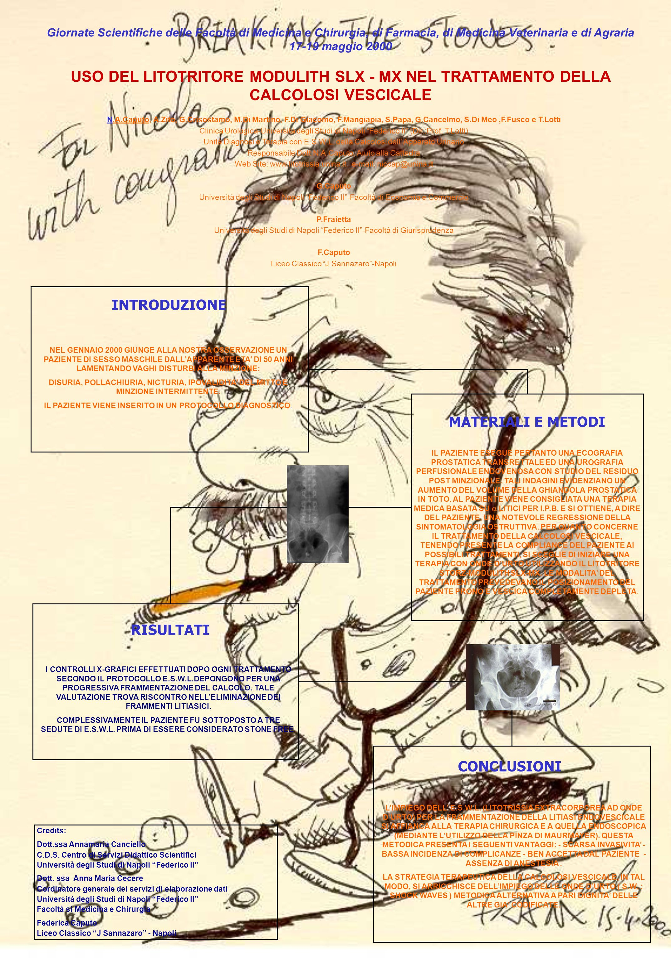 INTRODUZIONE RISULTATI CONCLUSIONI Giornate Scientifiche delle Facoltà di Medicina e Chirurgia, di Farmacia, di Medicina Veterinaria e di Agraria 17-1