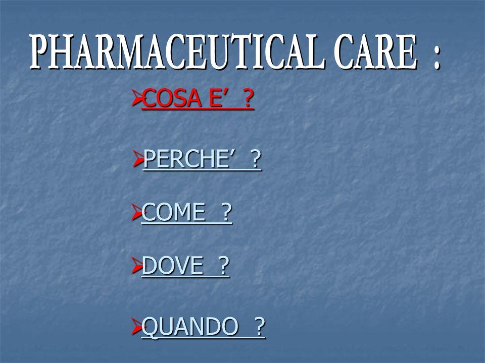 LO SVILUPPO DELLA PHARMACEUTICAL CARE D.