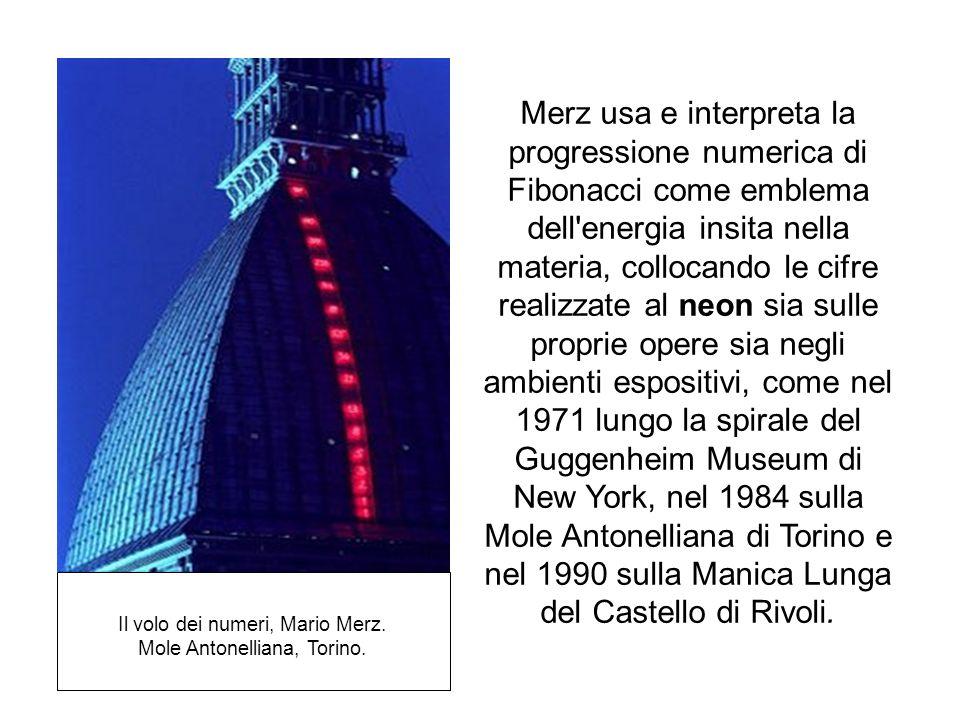 Il volo dei numeri, Mario Merz. Mole Antonelliana, Torino. Merz usa e interpreta la progressione numerica di Fibonacci come emblema dell'energia insit