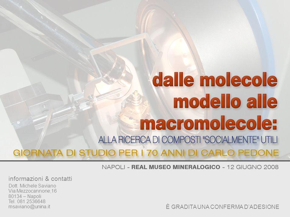 informazioni & contatti Dott. Michele Saviano Via Mezzocannone,16 80134 – Napoli Tel. 081 2536648 msaviano@unina.it È GRADITA UNA CONFERMA DADESIONE