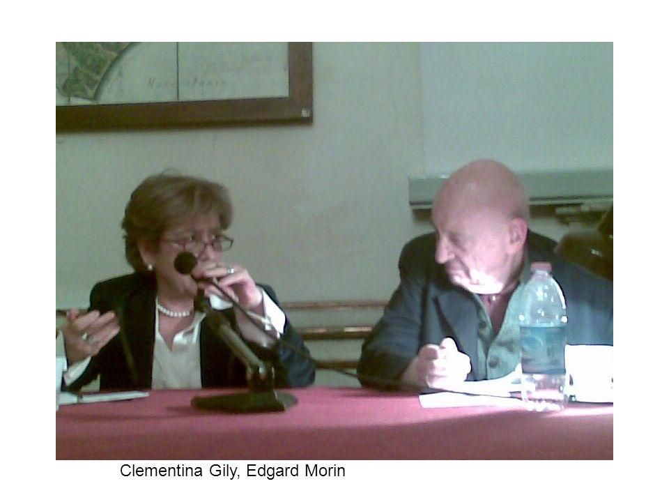 Clementina Gily, Edgard Morin