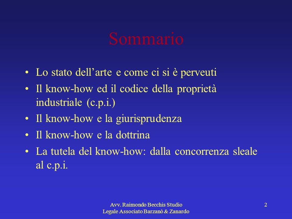 Avv.Raimondo Becchis Studio Legale Associato Barzanò & Zanardo 33 Per contattarmi Avv.