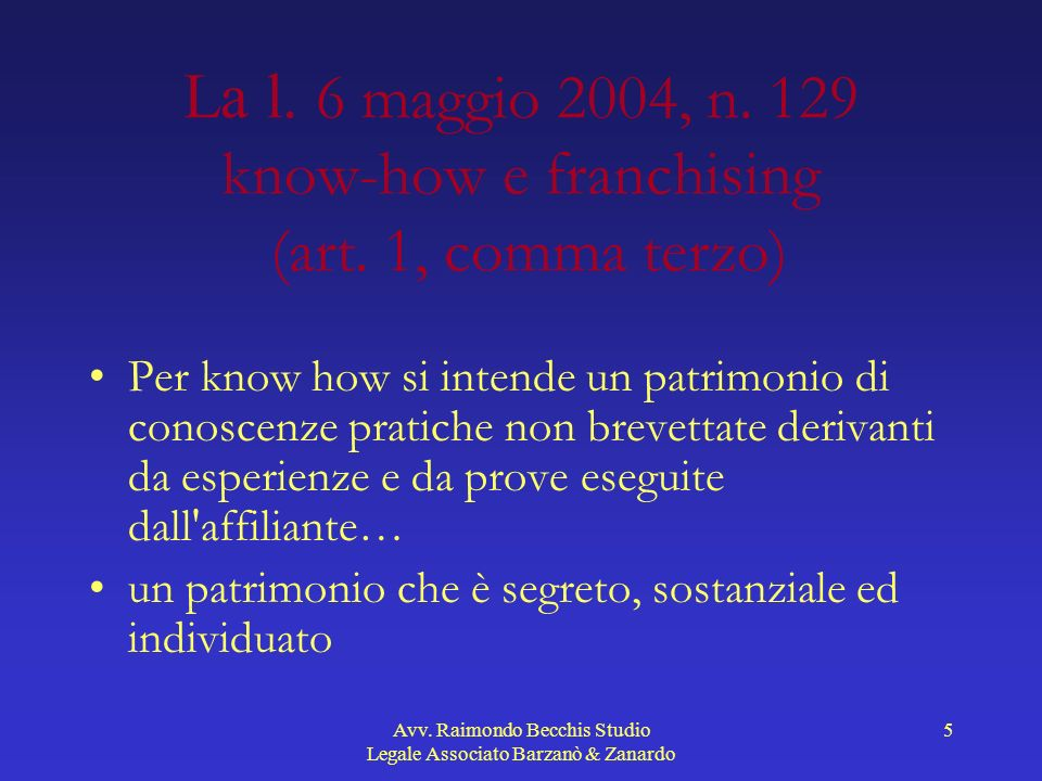 Avv.Raimondo Becchis Studio Legale Associato Barzanò & Zanardo 26 Art.