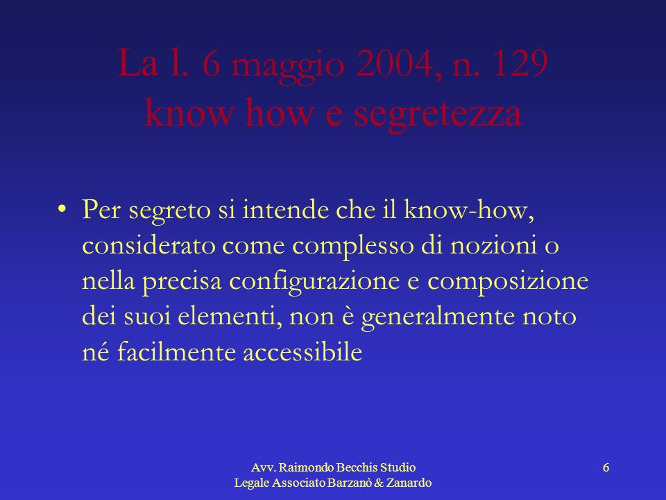 Avv.Raimondo Becchis Studio Legale Associato Barzanò & Zanardo 17 Art.