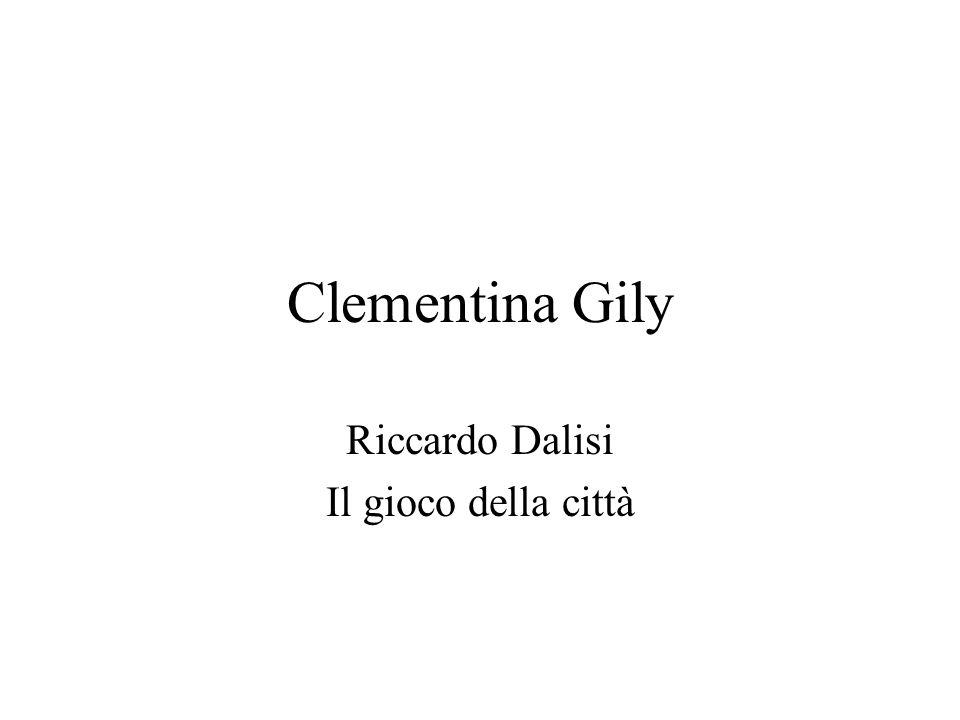 Clementina Gily Riccardo Dalisi Il gioco della città