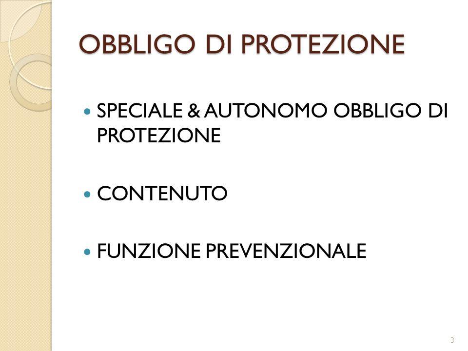 OBBLIGO DI PROTEZIONE SPECIALE & AUTONOMO OBBLIGO DI PROTEZIONE CONTENUTO FUNZIONE PREVENZIONALE 3