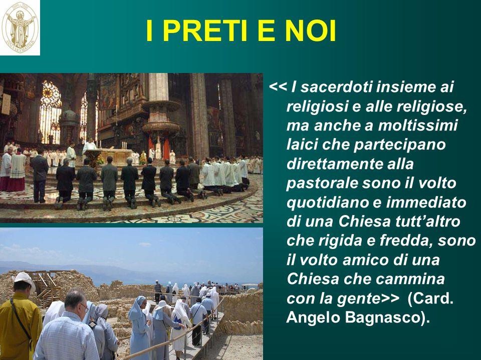 I PRETI E NOI > (Card. Angelo Bagnasco). ritardo