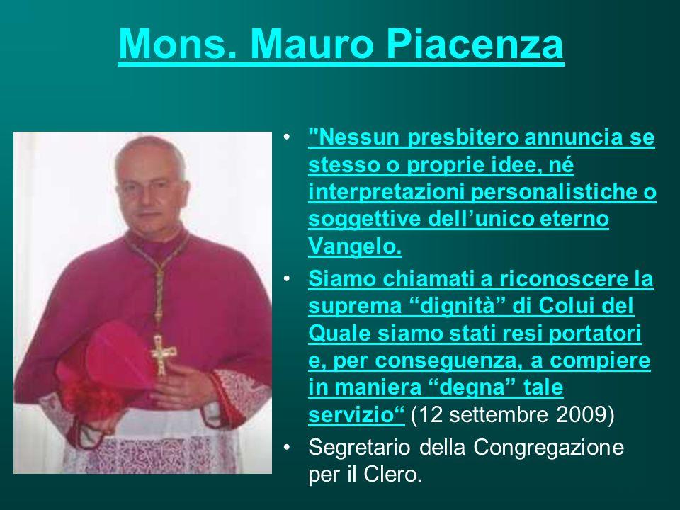 Mons. Mauro Piacenza