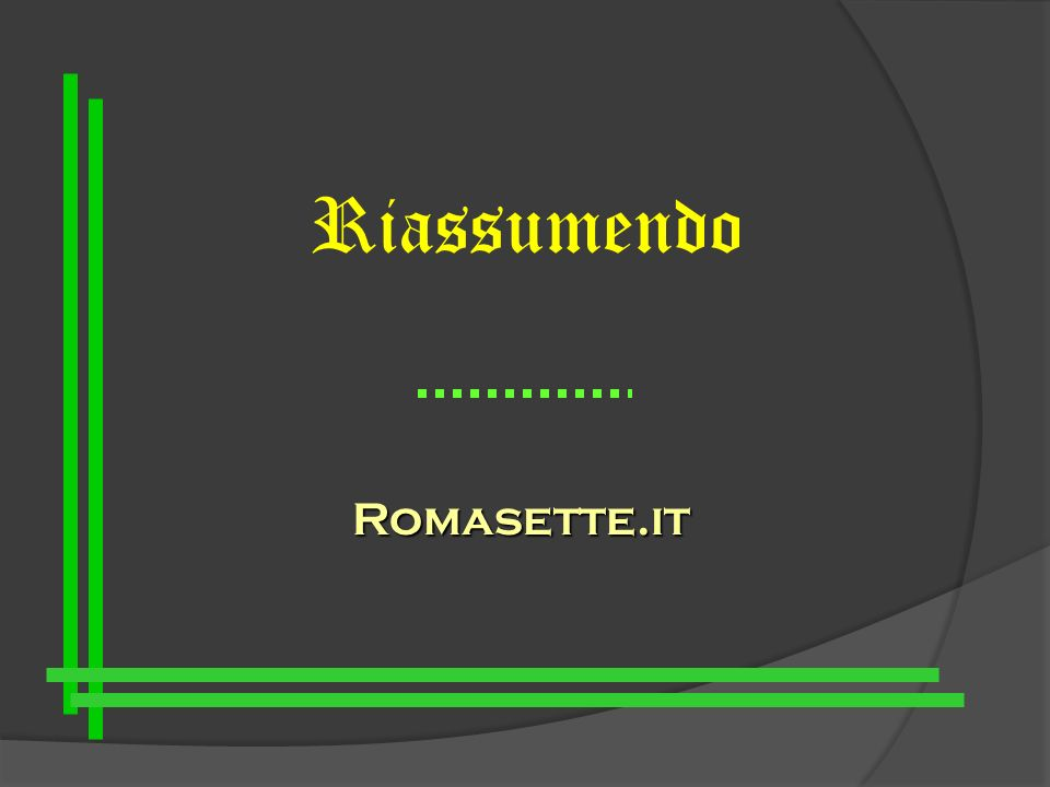 Riassumendo Romasette.it