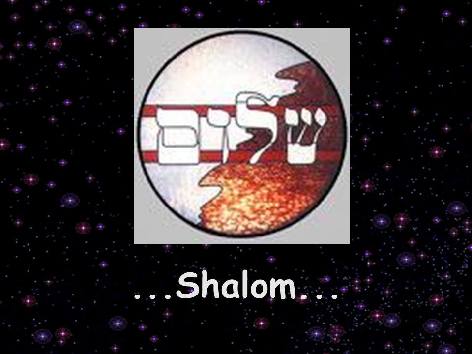 ...Shalom...