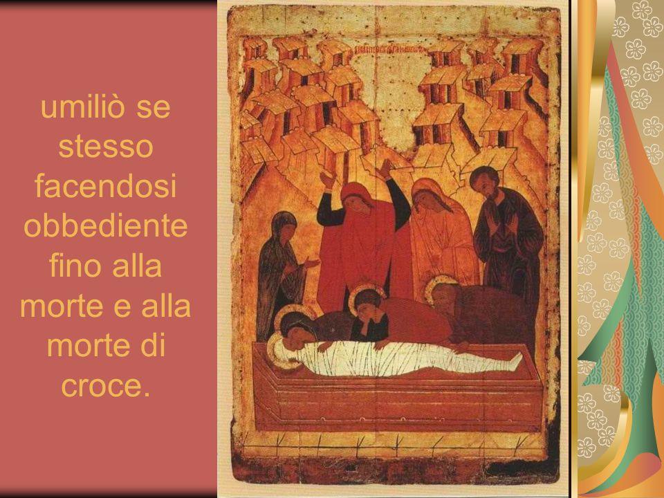 Per questo Dio lha esaltato e gli ha dato il nome che è al di sopra di ogni altro nome;