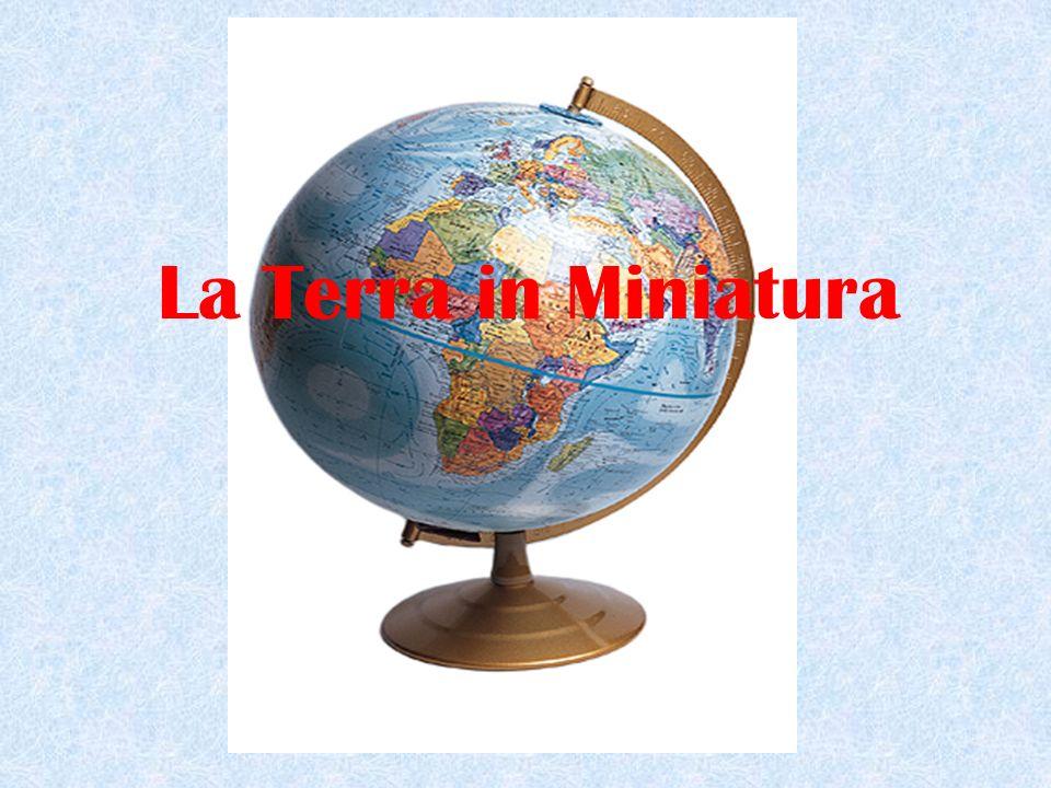 La Terra in Miniatura