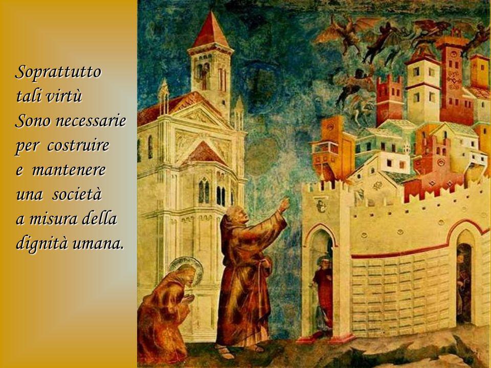 Recuperare le virtù della prudenza, della temperanza, della giustizia e della fortezza. Esse ci possono aiutare a superare i momenti difficili e a ris