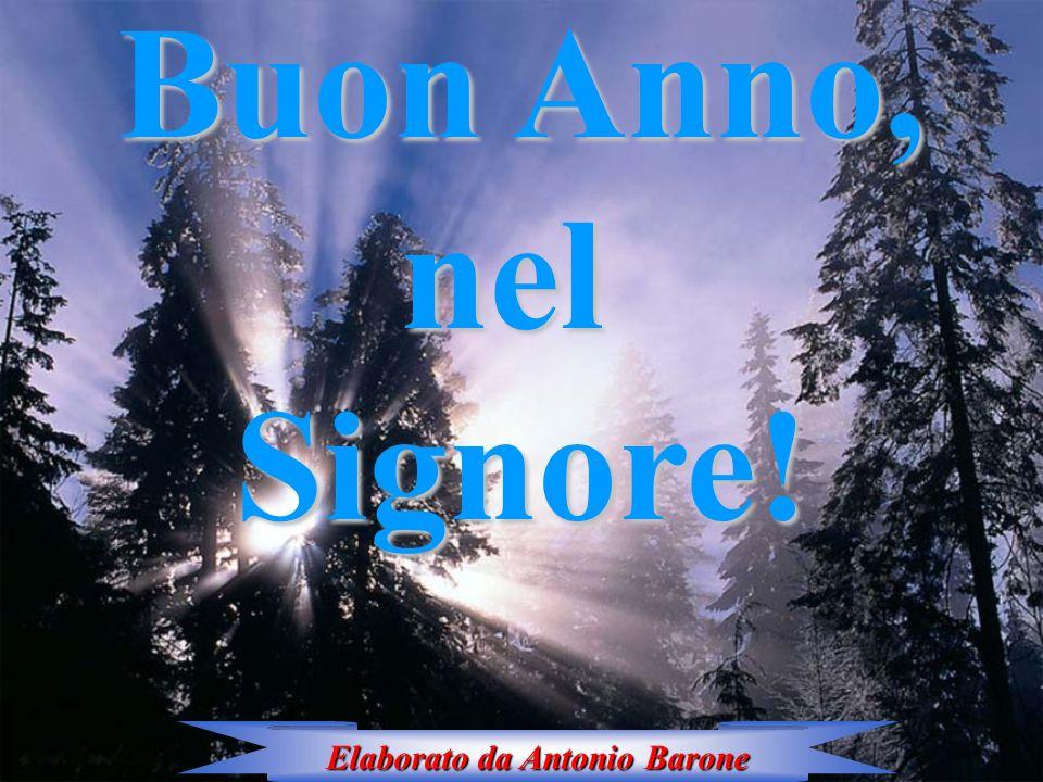 Buon Anno, nel Signore! Elaborato da Antonio Barone