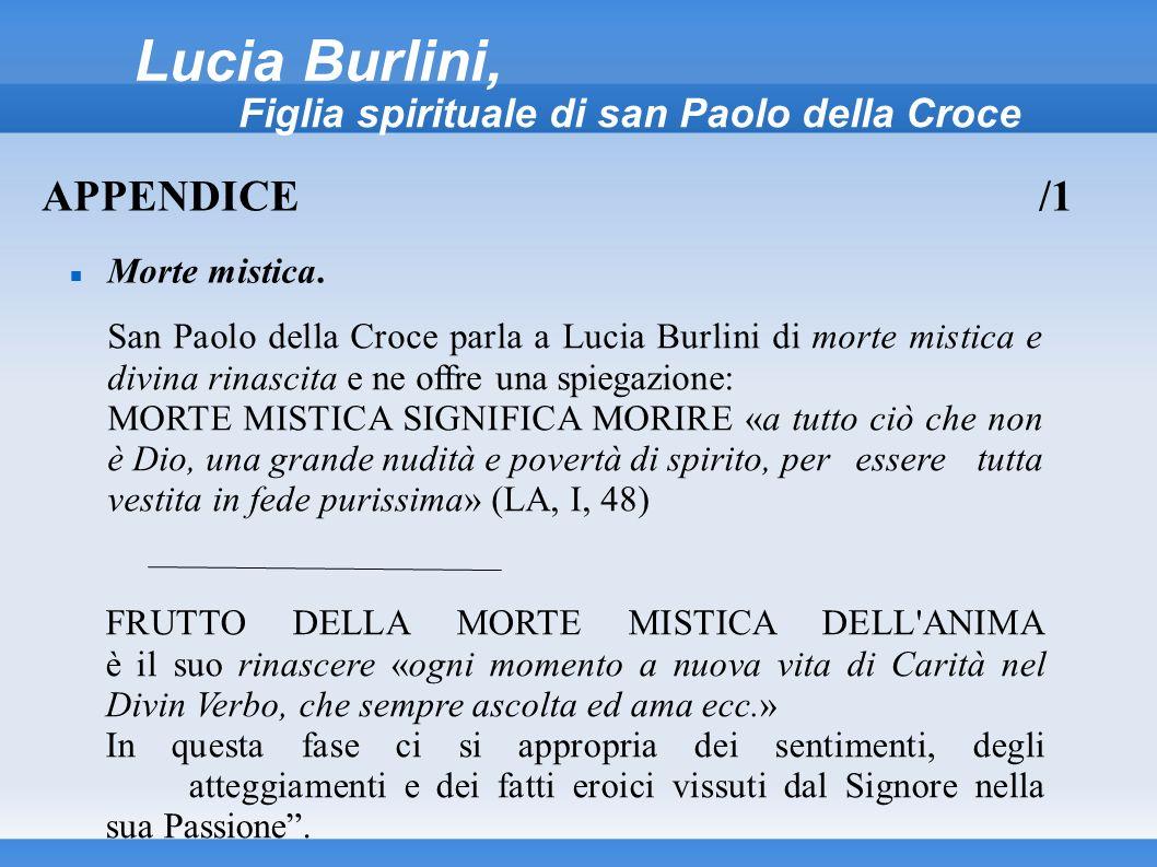 Lucia Burlini, Figlia spirituale di san Paolo della Croce Morte mistica. APPENDICE/1 San Paolo della Croce parla a Lucia Burlini di morte mistica e di
