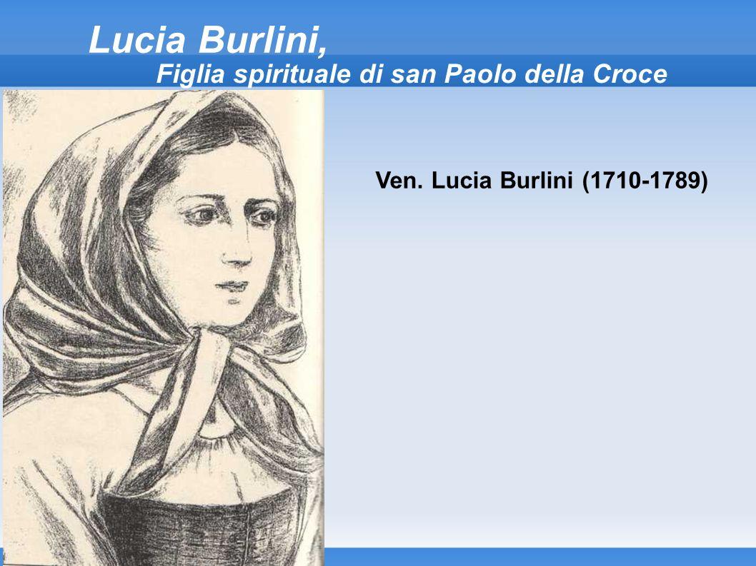 Lucia Burlini, Figlia spirituale di san Paolo della Croce Ven. Lucia Burlini (1710-1789)